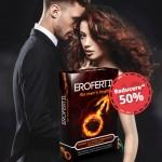 Erofertil – pentru barbatii care vor erectii tari si de durata